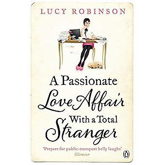Une histoire d'amour passionnée avec un Total inconnu