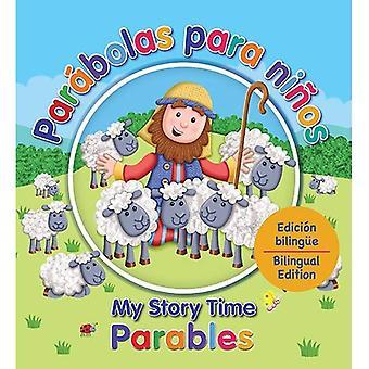 Parabolas Para Ninos - My Story Time Parables: Edicion Bilingue - Bilngual Edition