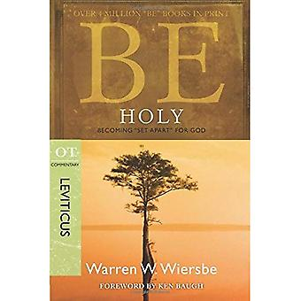 Be Holy: Becoming