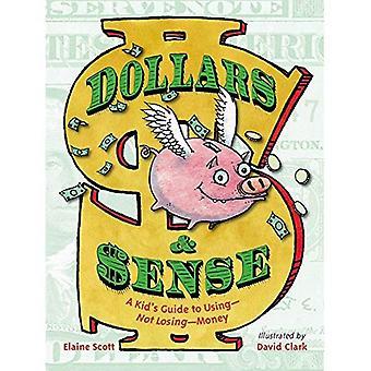 Dollars et sens: Guide un enfant d'utilisation--ne pas perdre--de l'argent