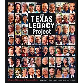 The Texas Legacy Project: Stories of Courage & Conservation