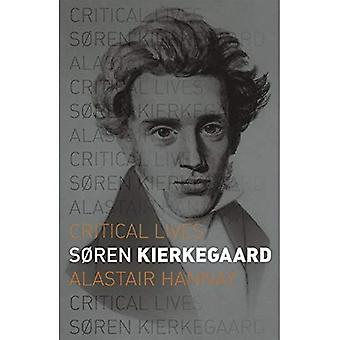 Sören Kierkegaard (kritische Leben)