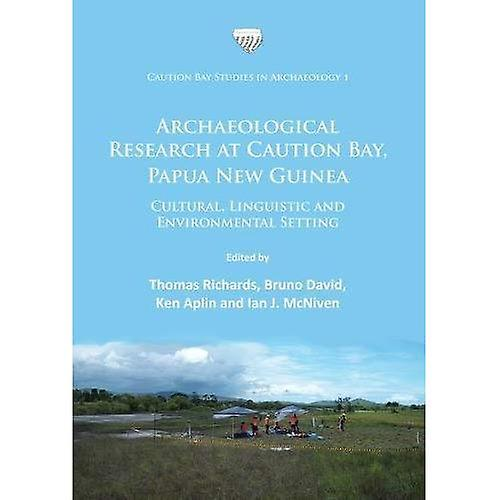 Archaeological Research at Caution Bay, Papua New Guinea  Cultural, Linguistic and Environmental Setting