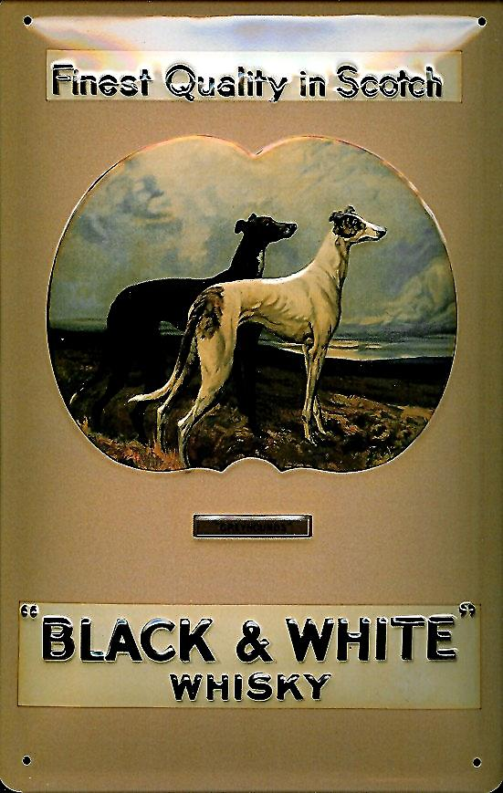 Black & White Whiskey embossed steel sign (greyhounds)  (hi 3020)