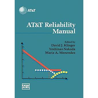 Att Reliability Manual by Klinger & David J.