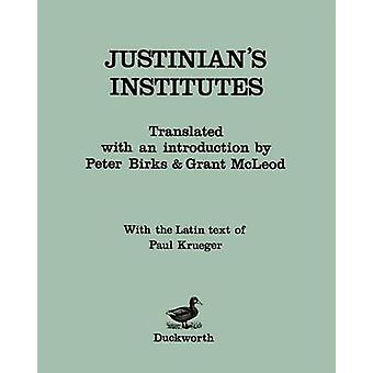 Justinians Institutes by Justinian