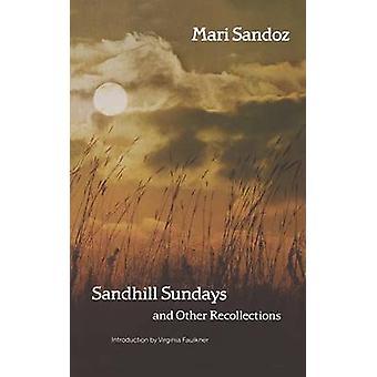 Sandhill söndagar och andra minnen av Sandoz & Mari