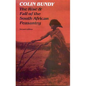 The Rise and Fall of the South African Peasantry by Bundy & Colin