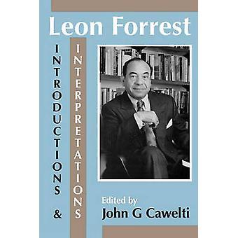 Leon Forrest introducties en interpretaties door Cawelti & John G.