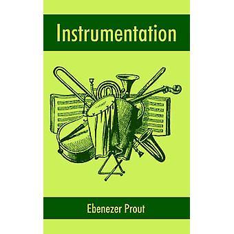 Instrumentation by Prout & Ebenezer