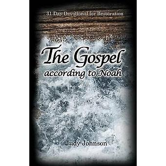 Das Evangelium nach Noah von Johnson & Judy