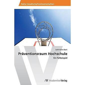Praventionsraum Hochschule by Bach JudithEllen