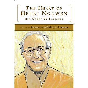 The Heart of Henri Nouwen:� His Words of Blessing