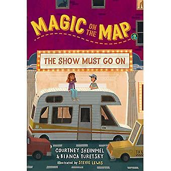 Magic on the Map #2: The Show Must Go On (Magic On� The Map)