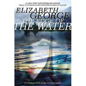 The Edge of the Water by Elizabeth George - 9780142426746 Book