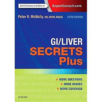 GI/liver Secrets Plus (5th Revised edition) by Peter R. McNally - 978