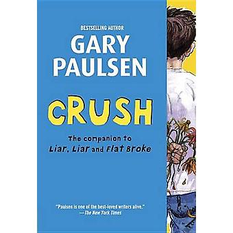 Crush - The Theory - Practice and Destructive Properties of Love by Ga