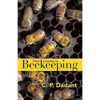 First Lessons in Beekeeping by Camille Dadant - 9780486819617 Book