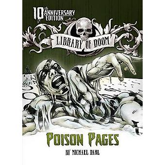 Poison Pages - 10th Anniversary Edition by Michael Dahl - 978149655533