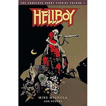 Hellboy - The Complete Short Stories Volume 1 by Hellboy - The Complete