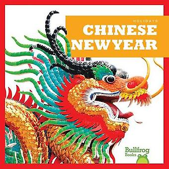 Chinese New Year by Rebecca Pettiford - 9781620311844 Book
