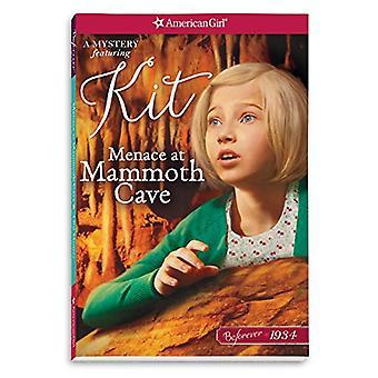 Menace at Mammoth Cave - A Kit Mystery by Mary Casanova - 978168337060