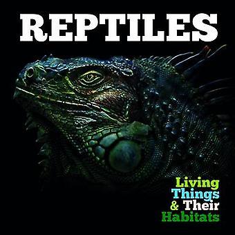 Reptiles by Grace Jones - 9781786370327 Book