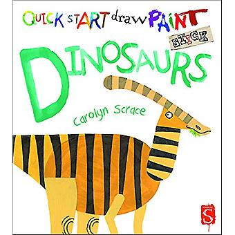 Quick Start - Dinosaurs by Carolyn Scrace - 9781912006199 Book
