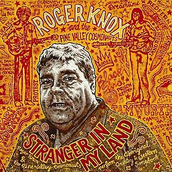 Roger Knox & the Pine Valley Cosmonauts - Stranger in My Land [Vinyl] USA import