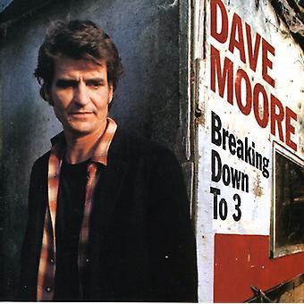 Dave Moore - bryde ned til 3 [CD] USA import
