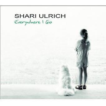 Shari Ulrich - overalt jeg Go [CD] USA importerer
