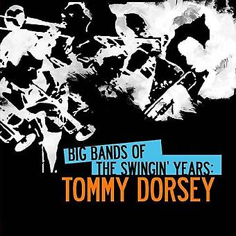 Tommy Dorsey - storband av svängig år: Tommy Dorsey [CD] USA import