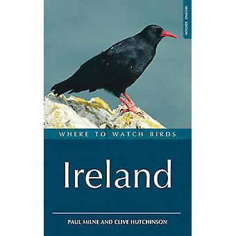 Où observer les oiseaux en Irlande par Paul Milne & Clive D. Hutchinson
