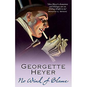 No Wind of Blame by Georgette Heyer - 9780099493679 Book