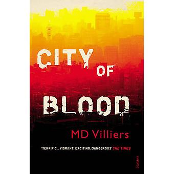 City of Blood by M. D. Villiers - 9780099581352 Book