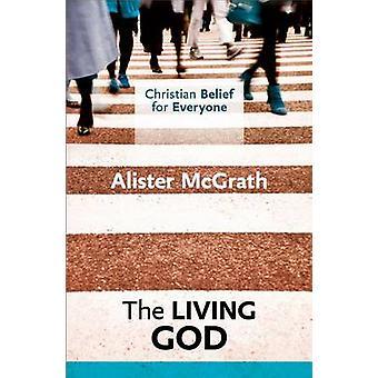 Kristilliseen ajatteluun kaikille - elävä Jumala on Alister McGrath - 97