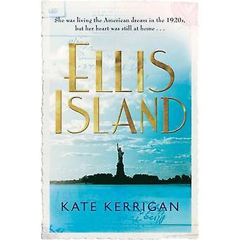 Ellis Island (nieskrócony) przez Kate Kerrigan - 9780330507523 książki