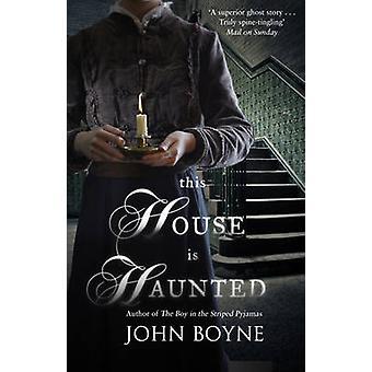 Questa casa è infestata da John Boyne - 9780552778428 libro