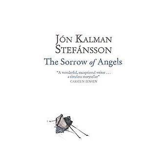 The Sorrow of Angels by Jon Kalman Stefansson - Philip Roughton - 978
