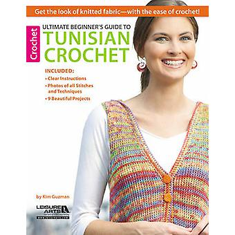 Ultimate Beginner's Guide to Tunisian Crochet - Get the Look of Knitte