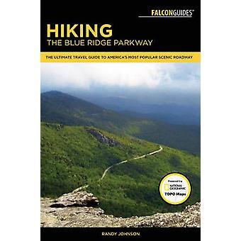 Caminhadas a Blue Ridge Parkway - o guia de viagem final para a América