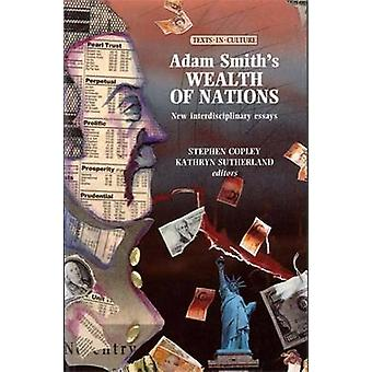 Adam Smith's Wealth of Nations - New Interdisciplinary Essays by Steph