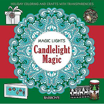 Candlelight Magic - Holiday Coloring and Crafts with Transparencies by