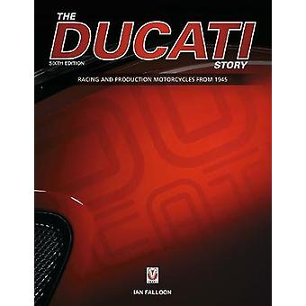 The Ducati Story - 6th Edition by The Ducati Story - 6th Edition - 97
