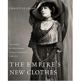 Imperiets nya kläder: en historia av ryska modebranschen, 1700-1917