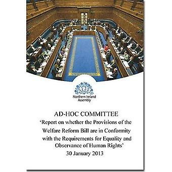 Report on Whether the Provisions of the Welfare Reform Bill are in Conformity with the Requirements for Equality...