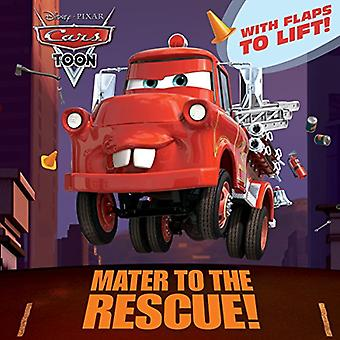 Mater to the Rescue! (Disney/Pixar Cars) (Pictureback