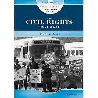The Civil Rights Movement (Reform Movements in American History)