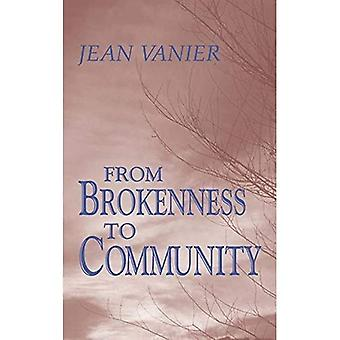 From Brokenness to Community: The Wit Lectures (Howard University Divinity School) (The Wit Lectures)