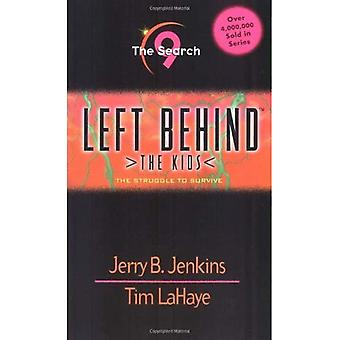 The Search (Left Behind: The Kids)